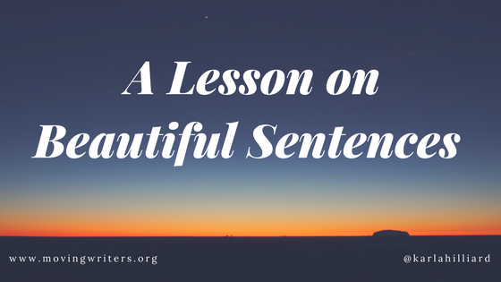 A Lesson on Beautiful Sentences