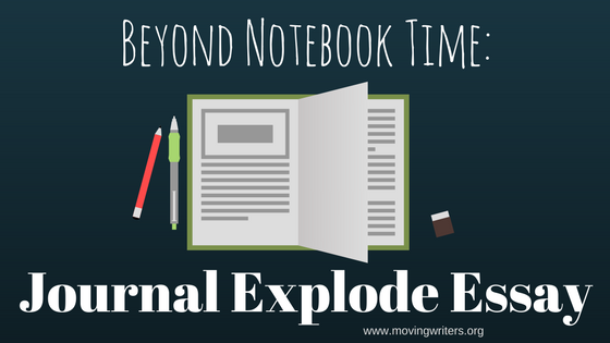 Beyond Notebook Time_ The Journal Explode