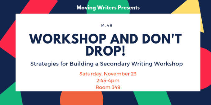 Moving Writers Workshop NCTE19